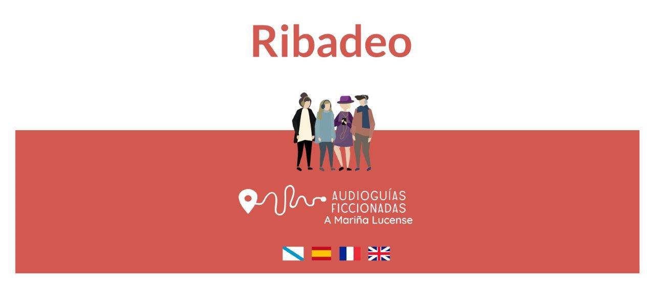Audioguías ficcionadas de A Mariña Lucense - Ribadeo