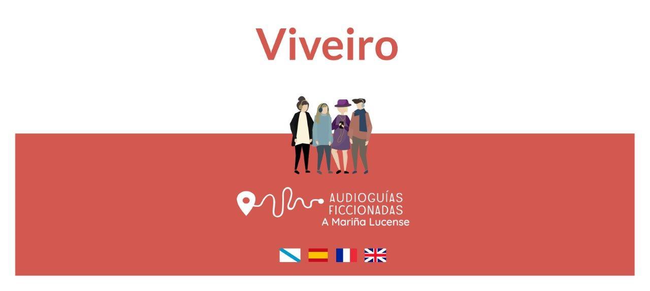 Descubre las audioguías ficcionadas de A Mariña Lucense - Viveiro